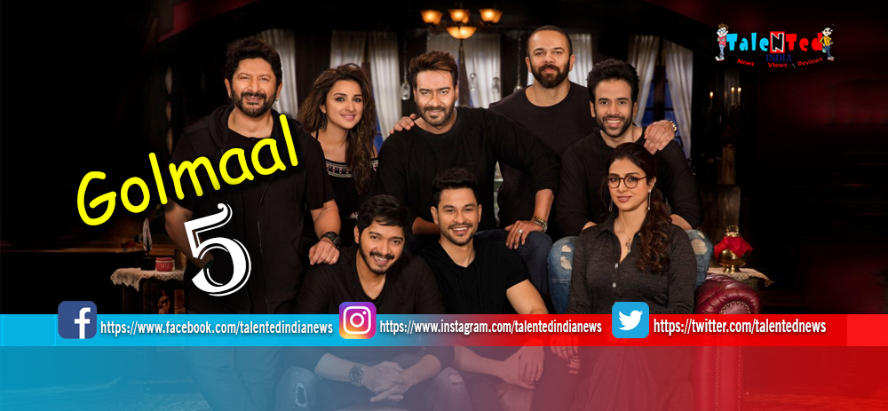 Rohit Shetty is Working on Golmaal 5 Script Should Begin Filming in 2021