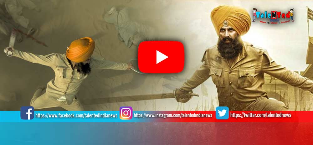 Download Full HD Akshay Kumar Kesari Movie Trailer Free | Parineeti Chopra