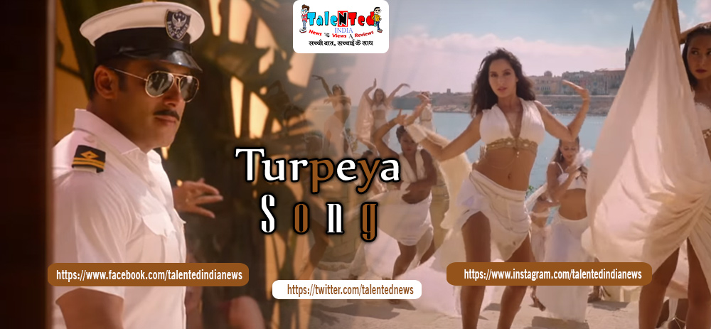 Download Full HD Salman Khan Bharat Movie Turpeya Song Free