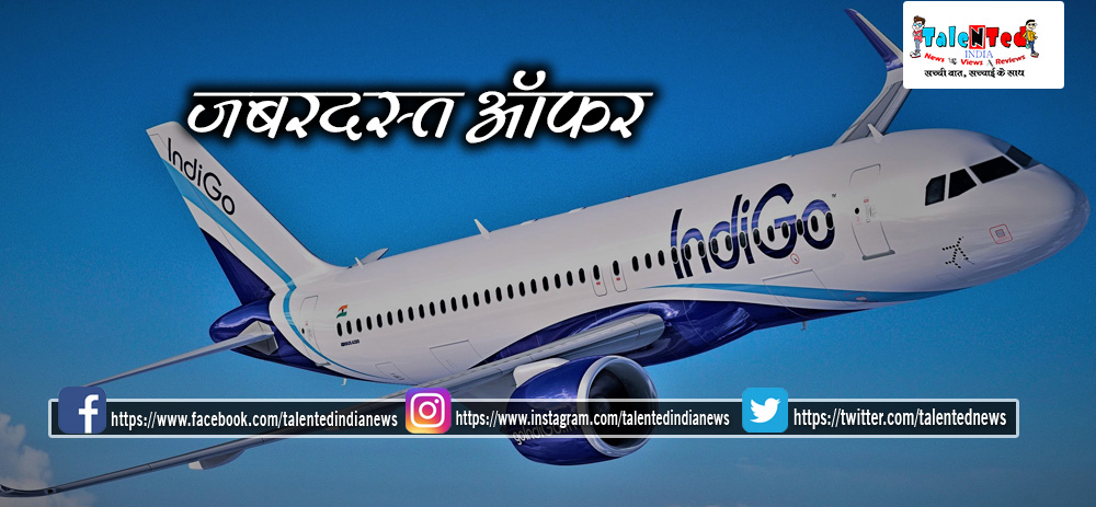 Indigo Airlines Starts Summer Ticket Sale
