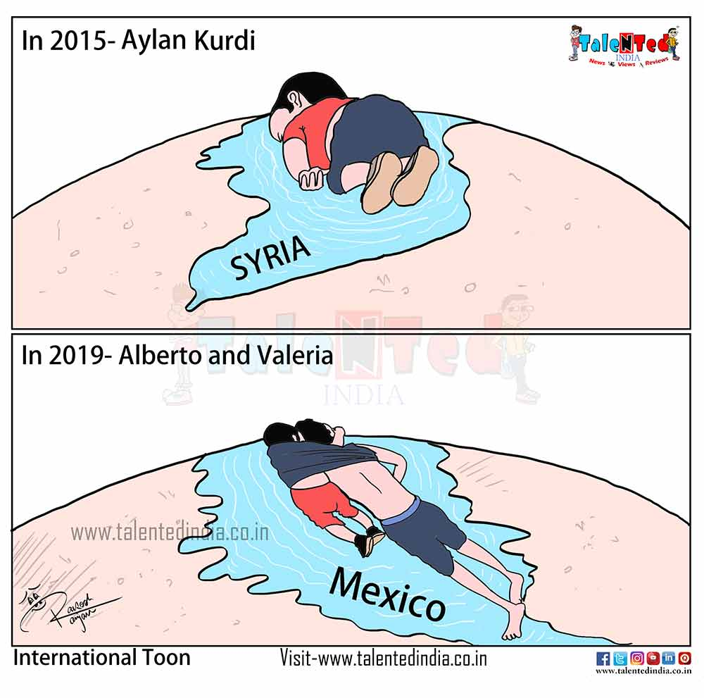 Today Cartoon On Father Daughter US Border Dead, America