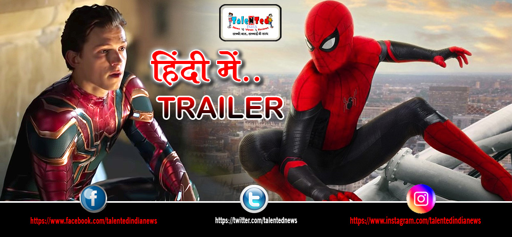 Download Full HD Spider Man: Far From Home Movie Hindi Trailer