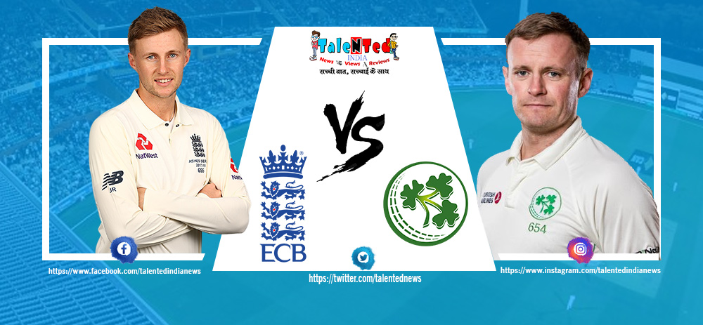 Eng vs Ire Test Match Live