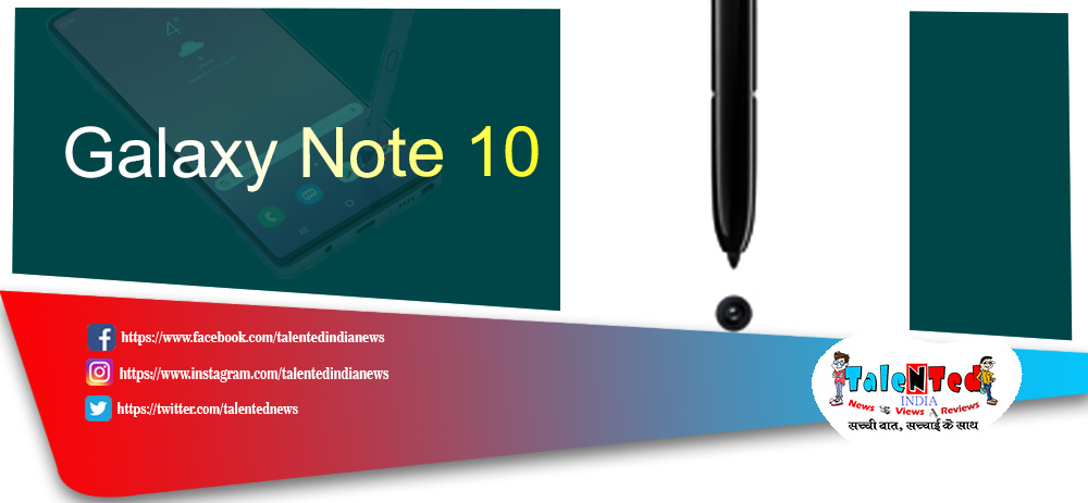 Samsung Galaxy Note 10 Price in India, Release Date, Review, Feature