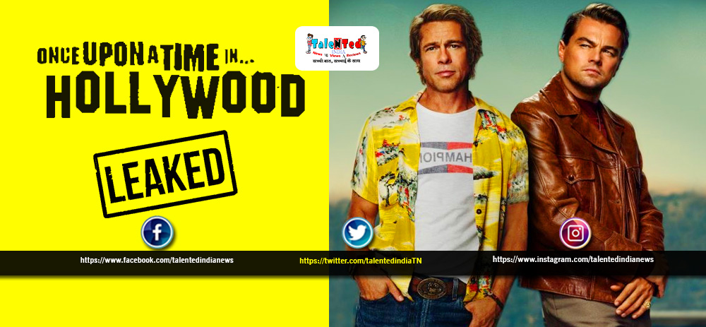 Once Upon a Time In Hollywood Full Movie Leaked Online for Download