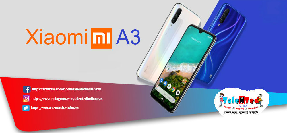 Xiaomi Mi A3 Price in India, Specifications, Comparison, Feature, Images