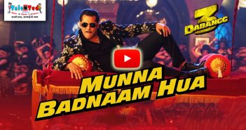 Munna Badnaam Hua Video Song