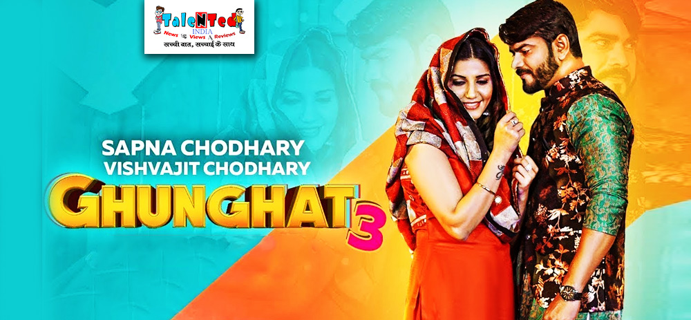 Ghunghat 3 Song