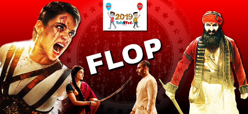 List Of 2019 BIg Flop Films | Check Out The Full News
