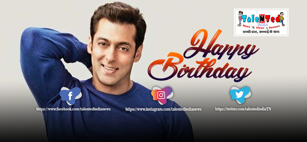 54th Birthday Of Salman Khan   All About This Actor