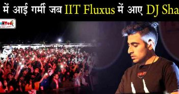 DJ Shaan At IIT Fluxus Indore | Read Full News To Get Insights